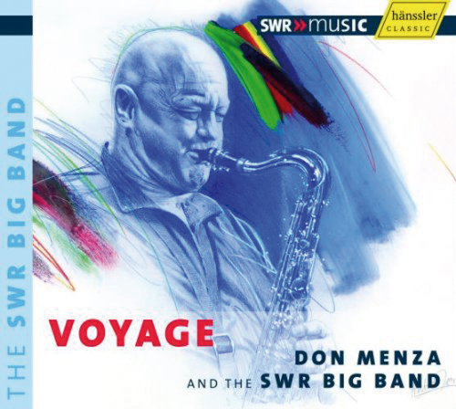Don Menza und SWR Big Band. Voyage. 1 CD.