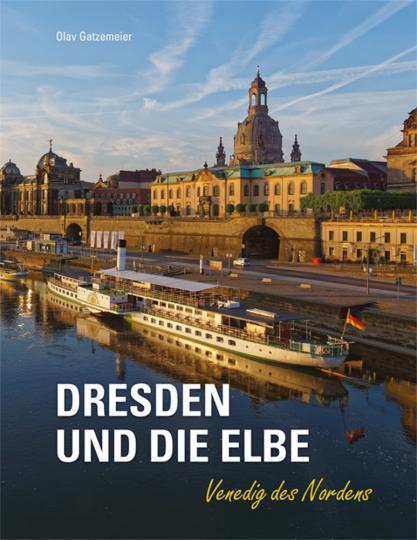 Dresden und die Elbe. Venedig des Nordens.
