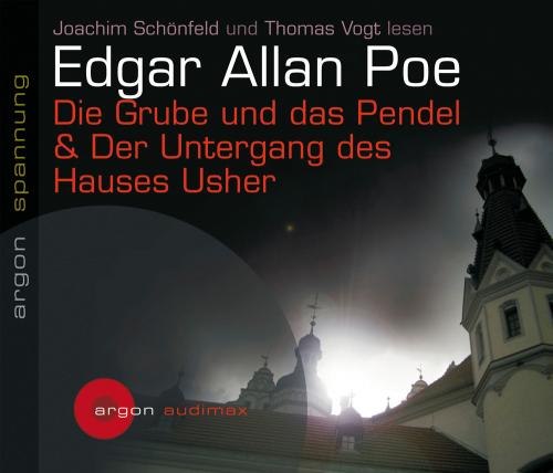 Edgar Allan Poe. Die Grube und das Pendel & Der Untergang des Hauses Usher. 2 CDs.