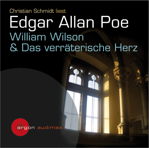 Edgar Allan Poe. William Wilson & Das verräterische Herz. CD.