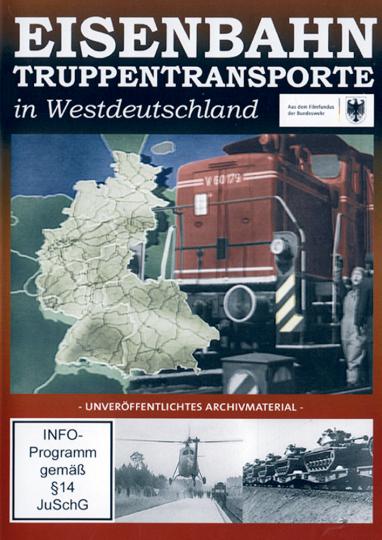 Eisenbahn Truppentransporte in Westdeutschland DVD