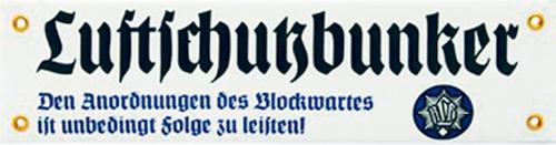 Emaille-Schild 'Luftschutzbunker'