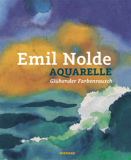 Emil Nolde. Glühender Farbenrausch. Aquarelle.