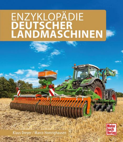 Enzyklopädie Deutscher Landmaschinen.