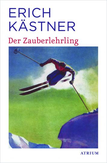 Erich Kästner. Der Zauberlehrling.