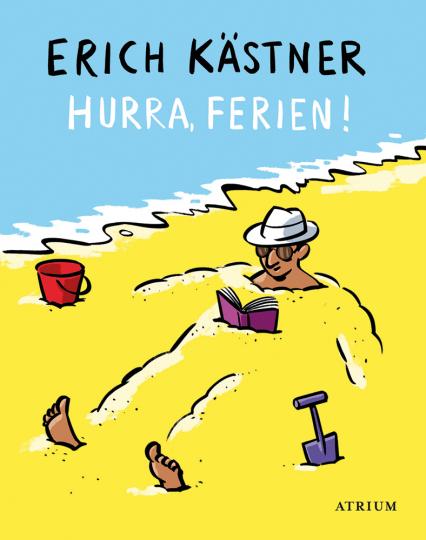 Erich Kästner. Hurra, Ferien!