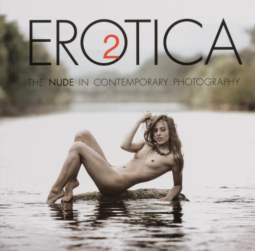 Erotica 2. Der Akt in der zeitgenössischen Fotografie.