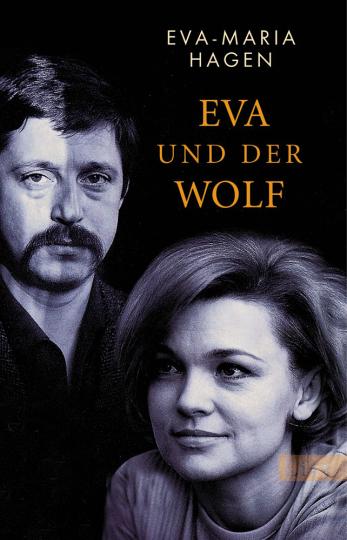 Eva-Maria Hagen. Eva und der Wolf.
