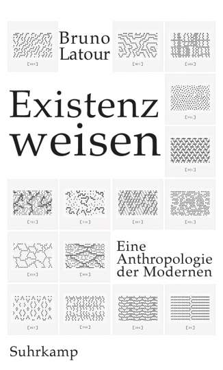 Existenzweisen. Eine Anthropologie der Modernen.