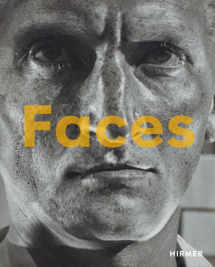 Faces. Die Macht des Gesichts. Helmar Lerski und die Porträtfotografie der Zwischenkriegszeit.