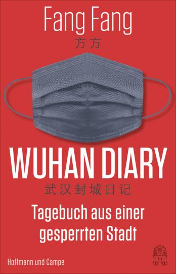 Fang Fang. Wuhan Diary. Tagebuch.