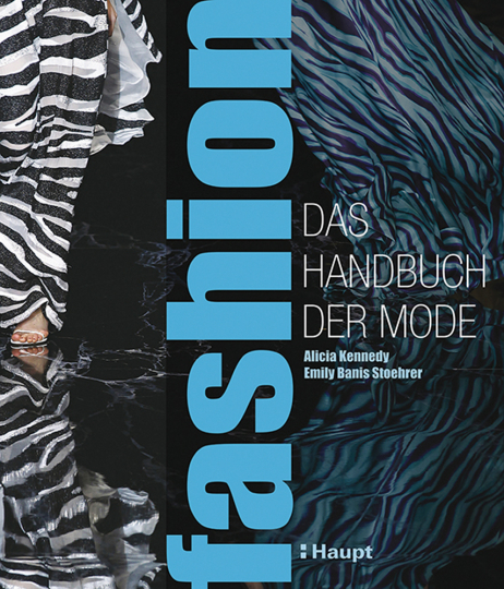 Fashion. Handbuch der Mode.
