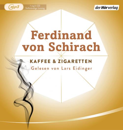 Ferdinand Schirach. Kaffee und Zigaretten. 1 mp3-CD.