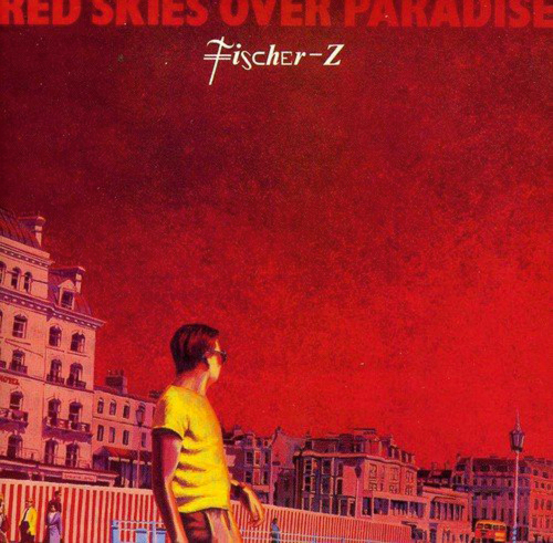 Fischer-Z. Red Skies Over Paradise. CD.