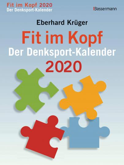 Fit im Kopf: Der Denksport-Kalender 2020 - Abreißkalender