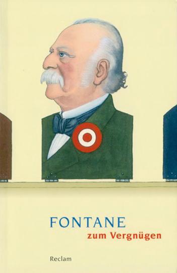 Fontane zum Vergnügen - Bonmots, Gedichte, Schriften