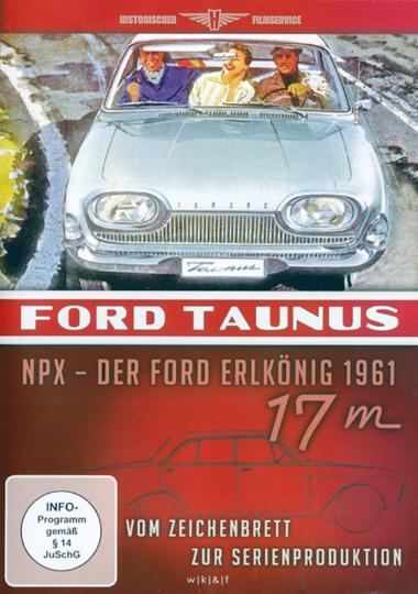 Ford Taunus NPX - Der Ford Erlkönig DVD