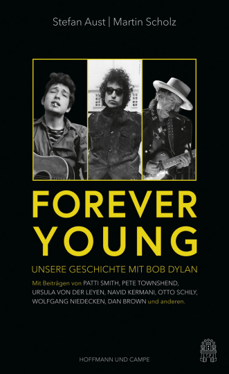 Forever Young. Unsere Geschichte mit Bob Dylan.