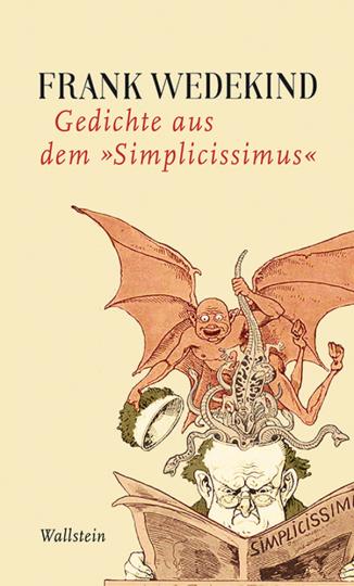 Frank Wedekind. Gedichte aus dem Simplicissimus.