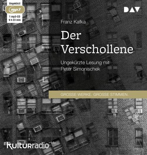 Franz Kafka. Der Verschollene. 1 mp3-CD.
