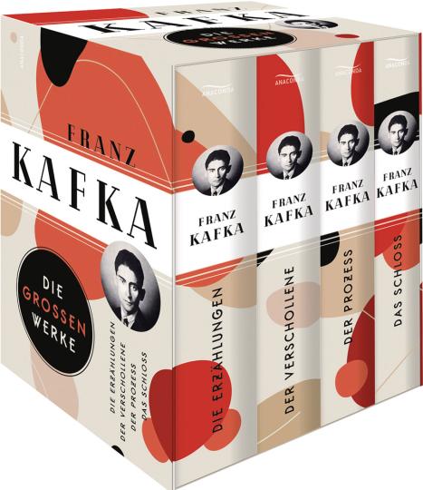 Franz Kafka. Die großen Werke.