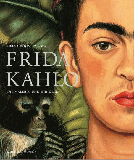 Frida Kahlo. Die Malerin und ihr Werk. Sonderausgabe.