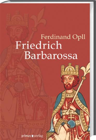 Friedrich Barbarossa. Sonderausgabe.