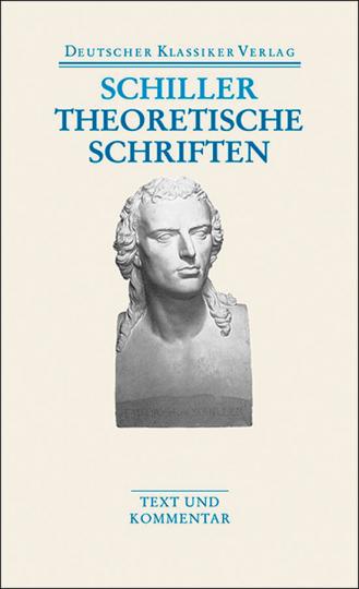 Friedrich Schiller - Theoretische Schriften. Band 32.