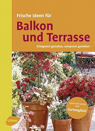 Frische Idden für Balkon und Terrasse