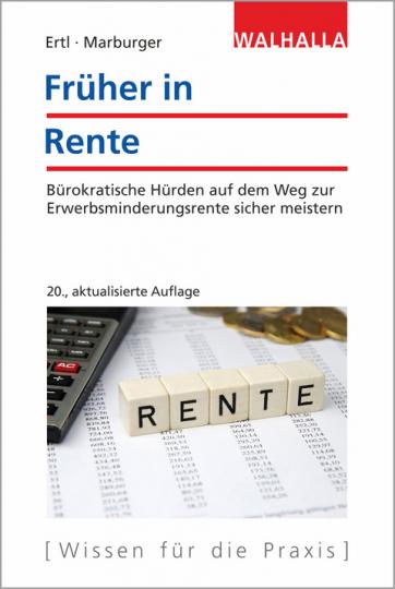 Früher in Rente - 20., aktualisierte Auflage.