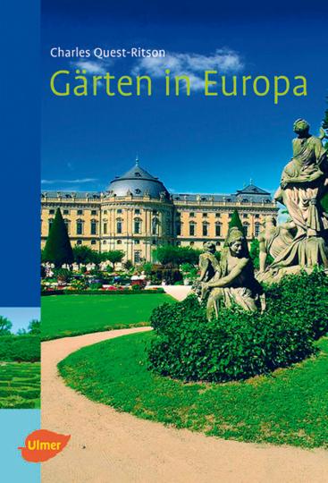 Gärten in Europa - Ein Handbuch für Reisende