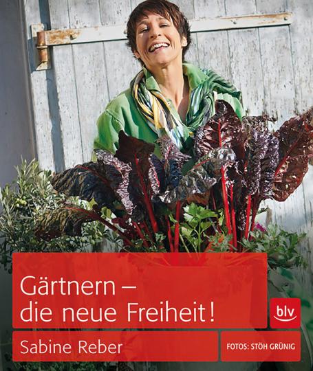 Gärtnern – die neue Freiheit!