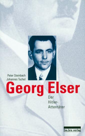 Georg Elser - Der Hitler Attentäter