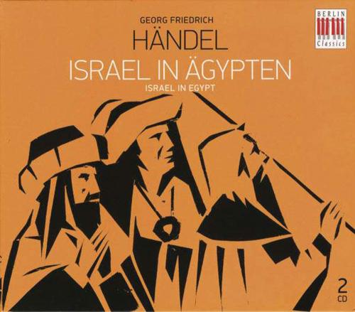 Georg Friedrich Händel. Israel in Ägypten (in deutscher Sprache). 2 CDs.