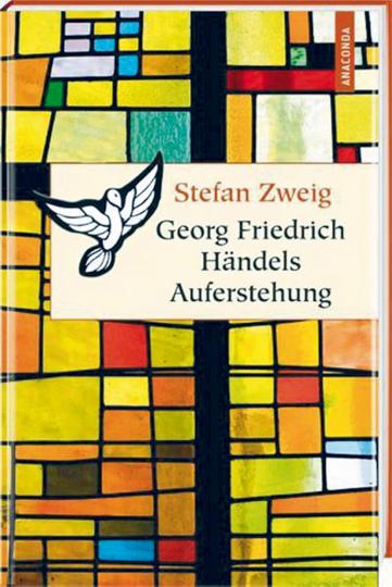 Georg Friedrich Händels Auferstehung