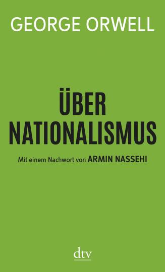 George Orwell. Über Nationalismus.
