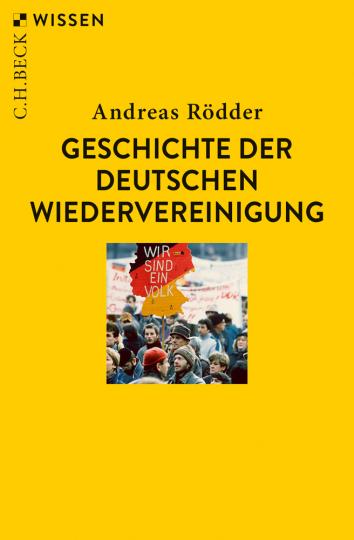 Geschichte der deutschen Wiedervereinigung.