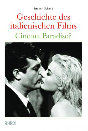Geschichte des italienischen Films. Cinema Paradiso?