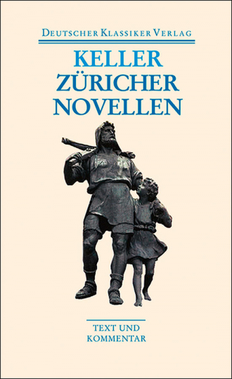Gottfried Keller - Züricher Novellen. Band 40.