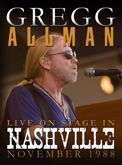 Gregg Allman. Live On Stage In Nashville November 1988. DVD.