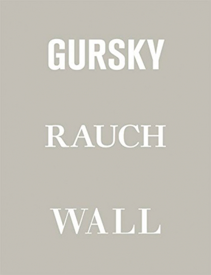 Gursky Rauch Wall.