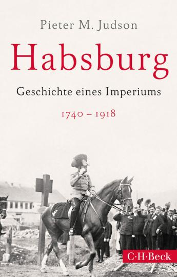 Habsburg. Geschichte eines Imperiums.