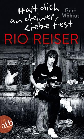 Halt dich an deiner Liebe fest. Rio Reiser.