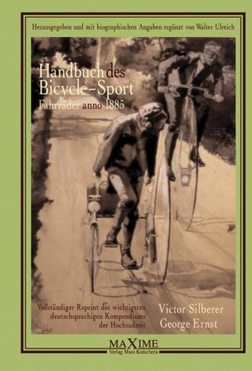 Handbuch des Bicycle-Sport. Fahrräder anno 1885.