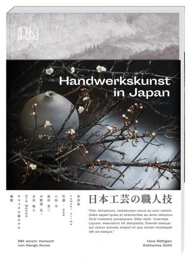 Handwerkskunst in Japan. Mit einem Vorwort des Architekten Kengo Kuma.