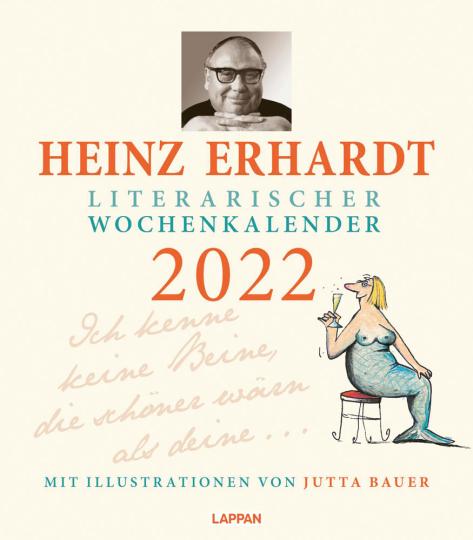 Heinz Erhardt. Literarischer Wochenkalender 2022.