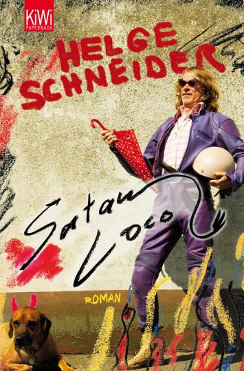 Helge Schneider. Satan loco. Roman.