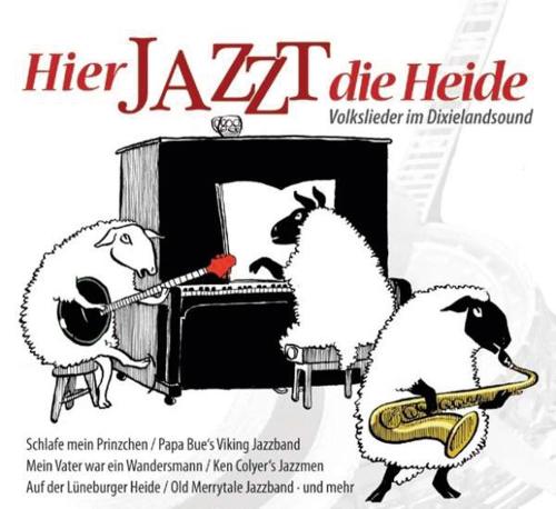 Hier jazzt die Heide. CD.