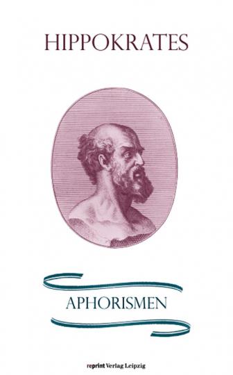 Hippokrates - Aphorismen.