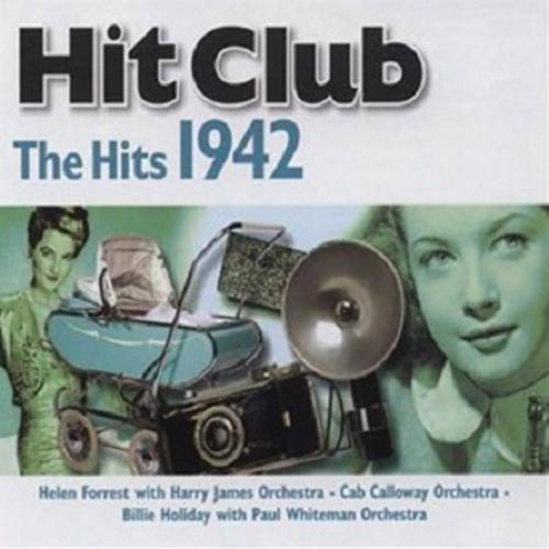 Hit Club: The Hits 1942 CD